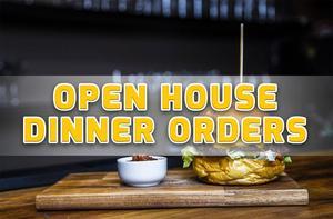 Open House Dinner Pre-Orders