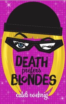 Death prefers blonds