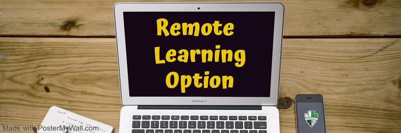 Remote Learning Option