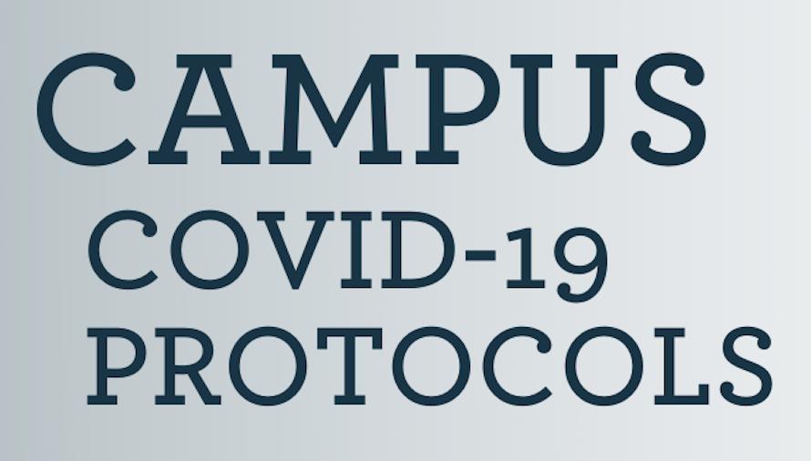 Campus COVID-19 Protocols