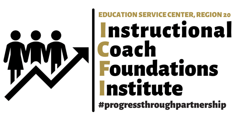 Education Service Center, Region 20, Instructional Coach Foundations Institute #ProgressThroughPartnership Register now!