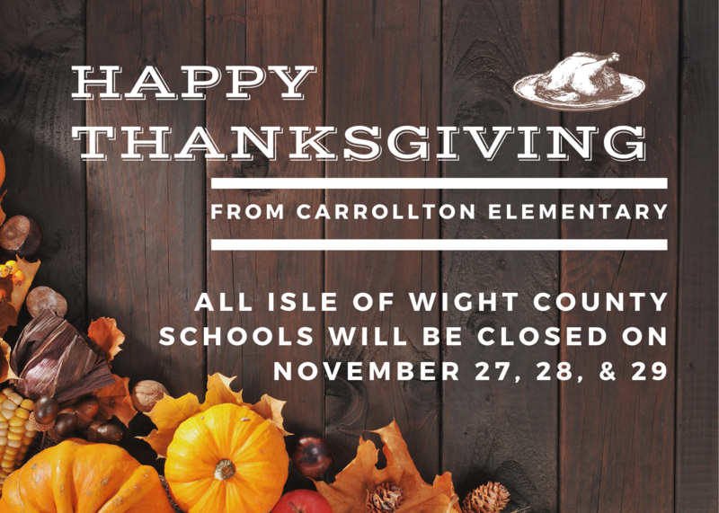 Happy Thanksgiving! All Isle of Wight County Schools will be closed on November 27, 28, & 29.