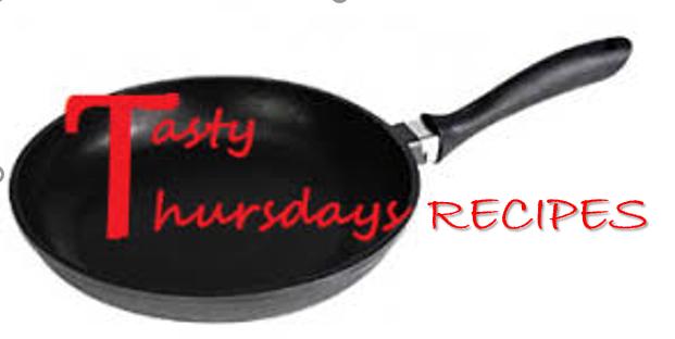 TASTY THURSDAY RECIPES