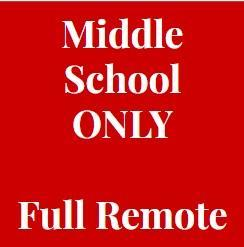 middle school only going full remote sign
