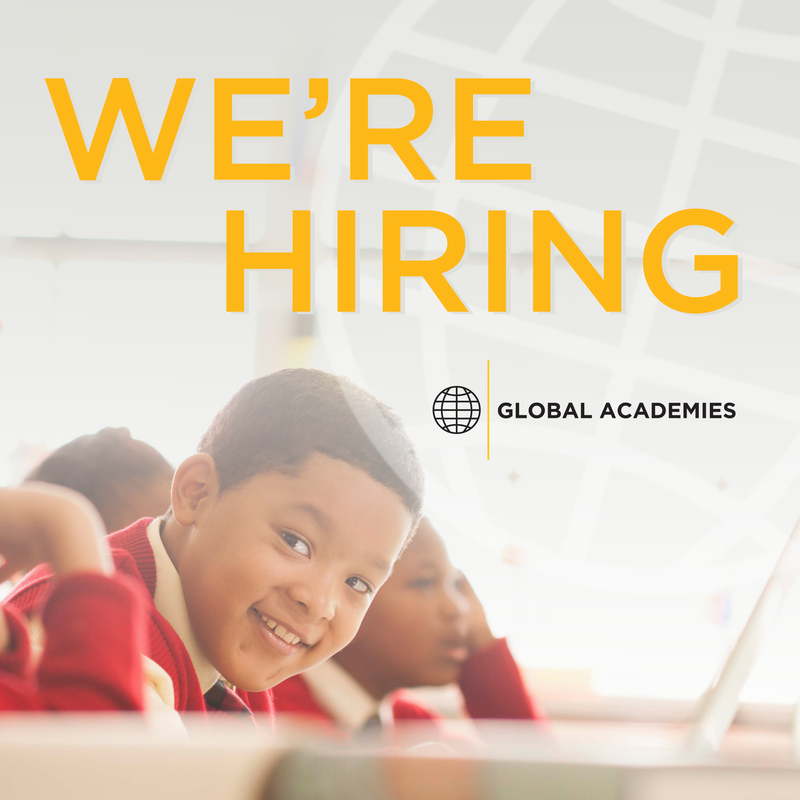 GLOBAL ACADEMIES SCHOOLS IS NOW HIRING! CLICK HERE (OR