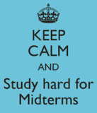 Keep Calm and Study!