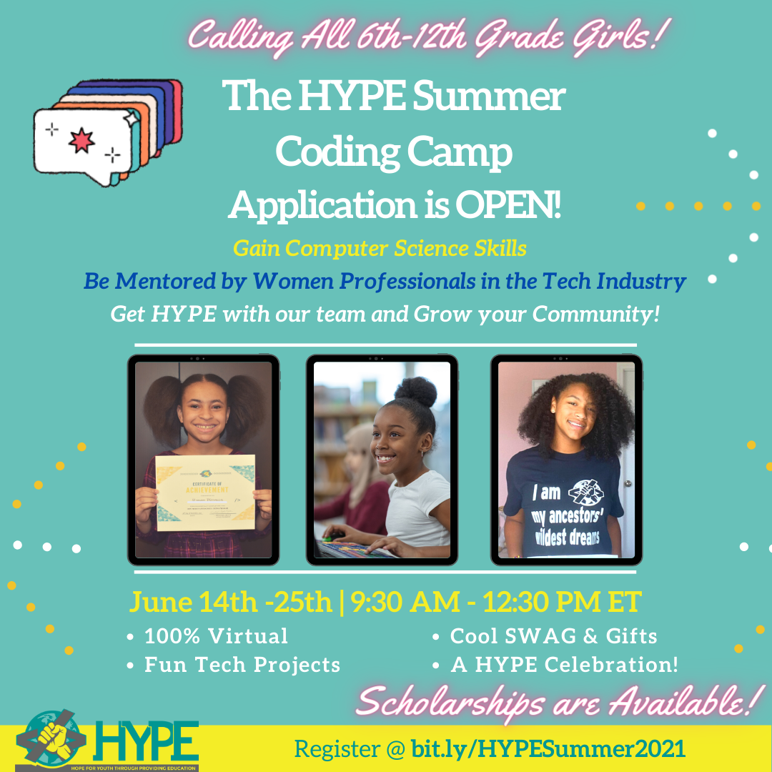 2021 HYPE Summer Coding Camp taking place June 14th to June 25th. More information in the Counseling Office.