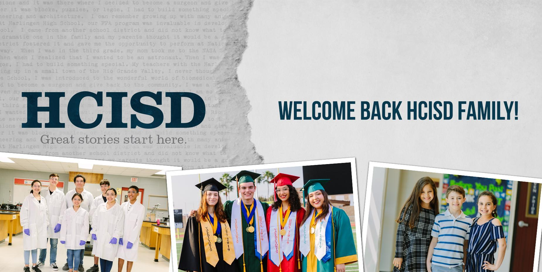 Welcome Back HCISD Family