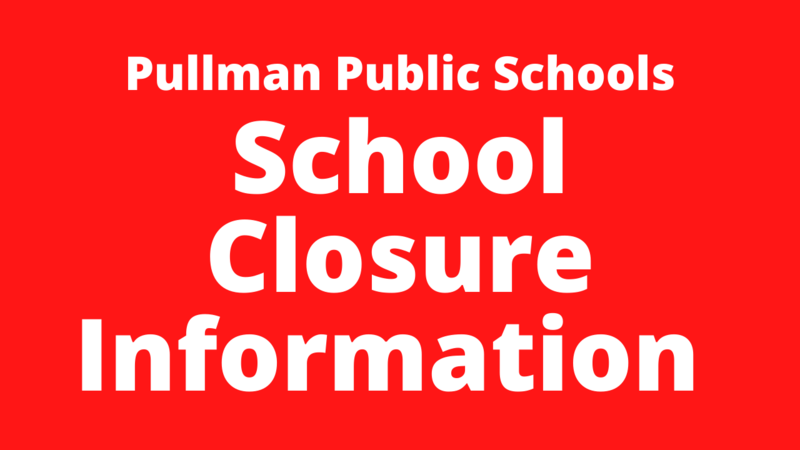 Effective Monday, March 16, 2020, all Pullman Public Schools and the district office are closed to the public until April 27, 2020. Thumbnail Image