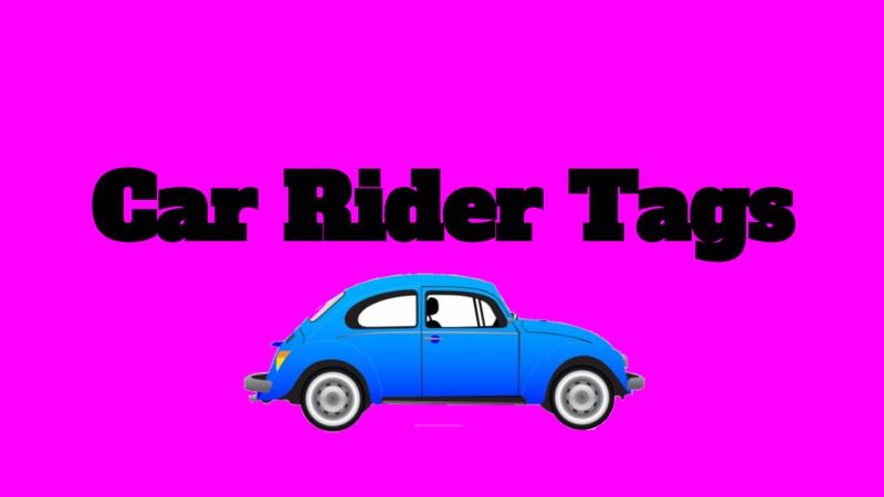 Car Rider Tags