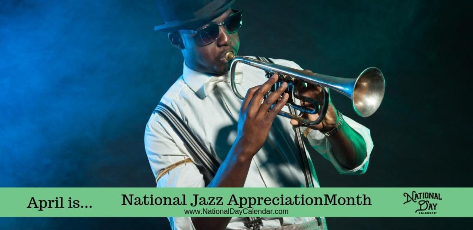 April is National Jazz Appreciation Month