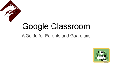 Google Classroom for Parents and Guardians