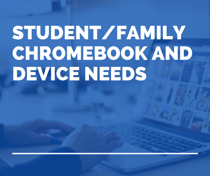 Student/Family Chromebook and Device Needs Featured Photo