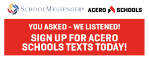 Sign up for Acero Schools texts today!