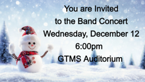 Band Winter Concert Wednesday, December 12 at 6:00pm