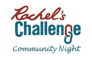 Rachel's Challenge Community Night