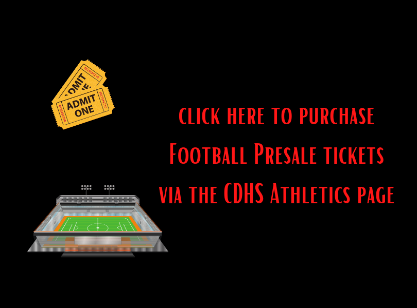 Click here to purchase football presale tickets via the CDHS athletics page