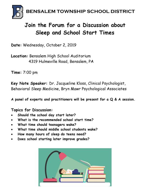Join the Forum Flyer listing the date, location and time of the Sleep and School Start Time Forum. Wednesday, October 2nd at 7 pm, Bensalem High School Auditorium.