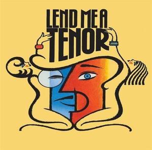 Lend Me A Tenor by Ken Ludwig