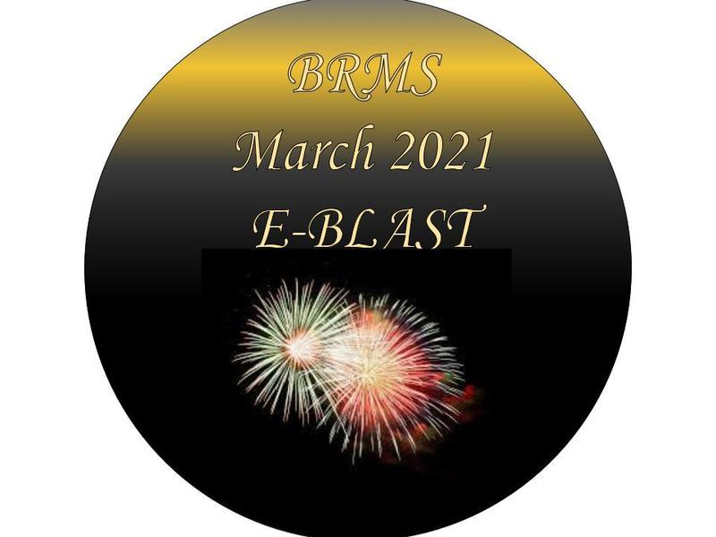BRMS March 2021 E-BLAST Featured Photo