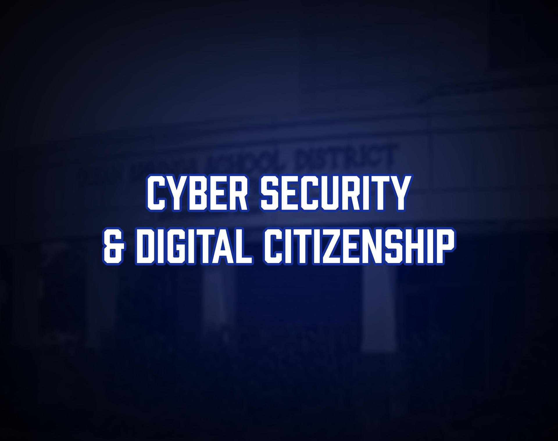 Cybersecurity and Digital citizenship