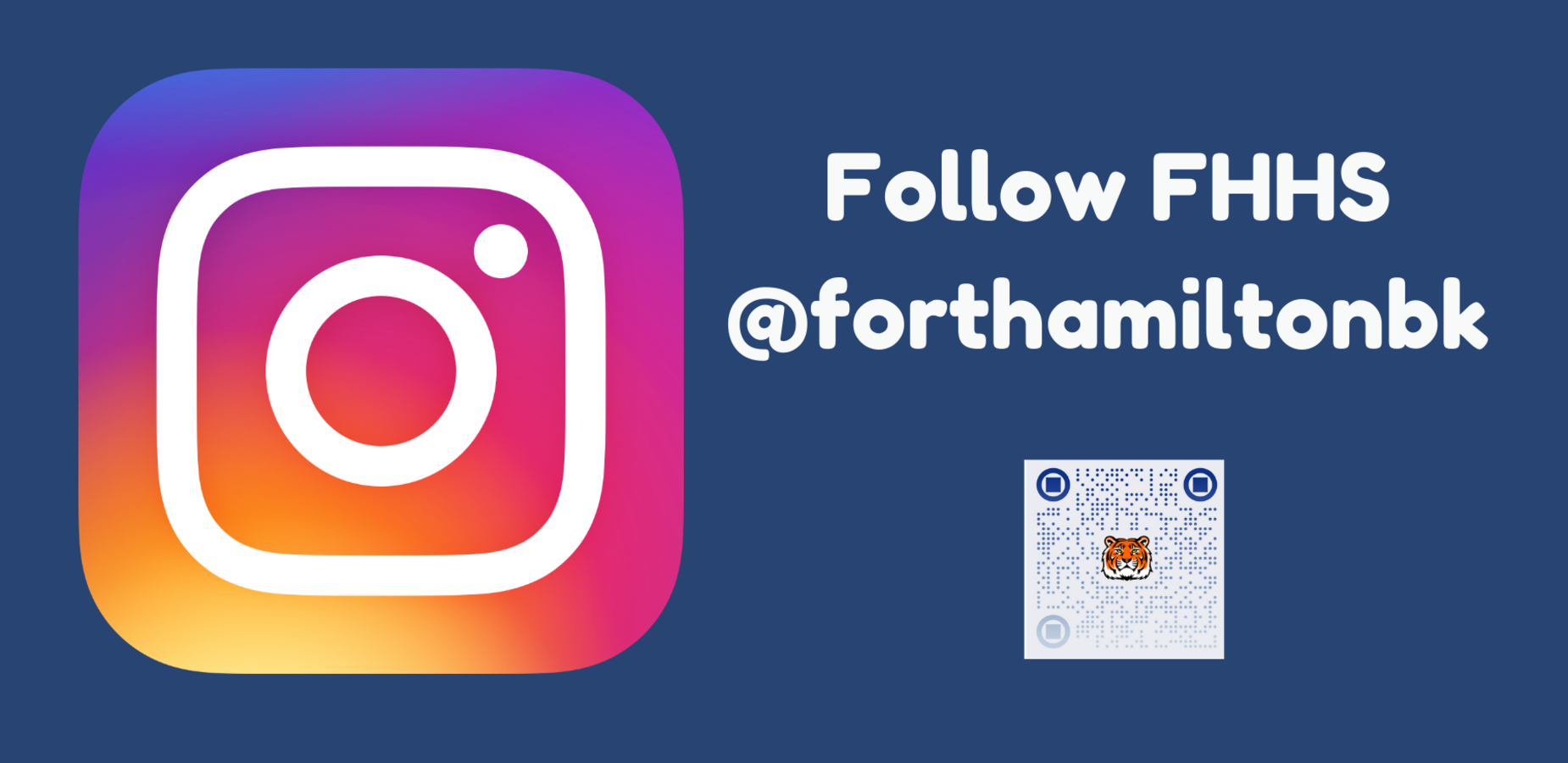 Follow FHHS @forthamiltonbk.  Instagram logo to the left and a QR code beneath