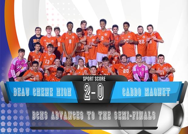 Congratulations to BCHS Boys Soccer Team who defeated Caddo Magnet 2-0 in the Quarterfinals Round of the Playoffs.