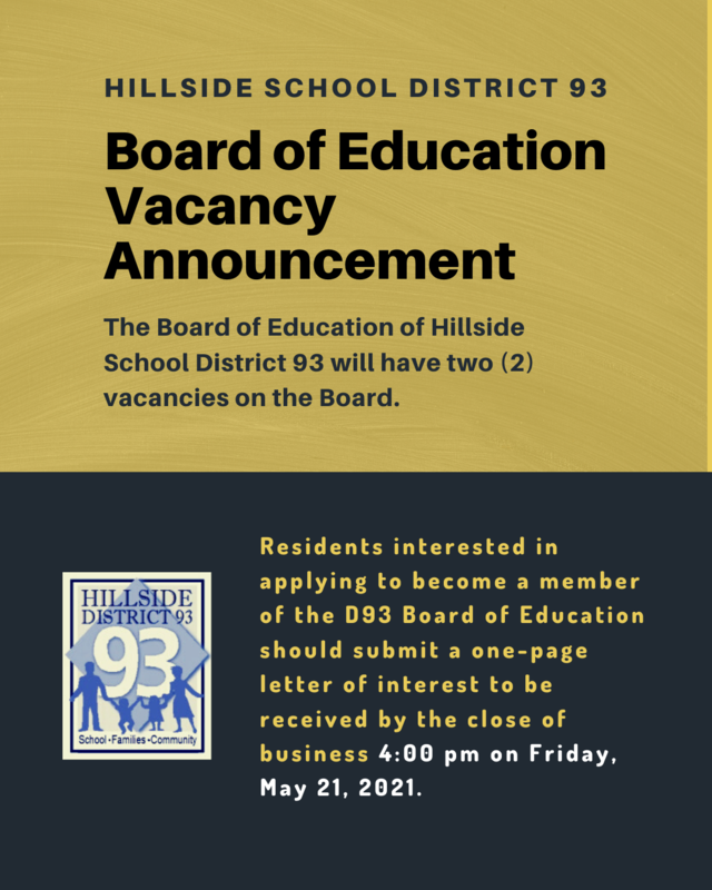 Hillside School District 93 Board of Education Vacancy Announcement