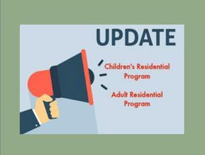 Children's and Adult's Residential Program