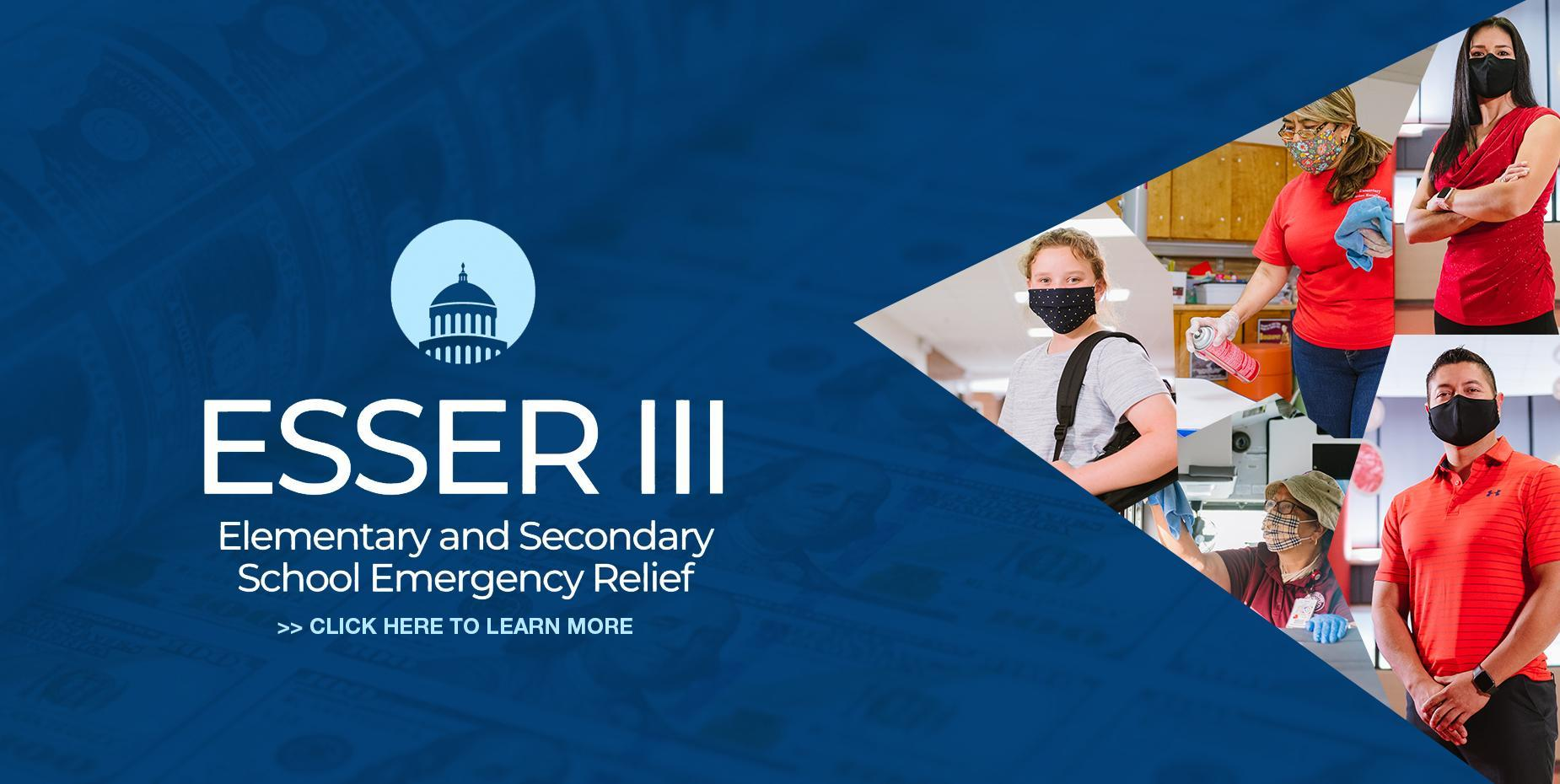ESSER III - Click here to learn more