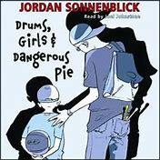 'Drums, Girls, and Dangerous Pie'