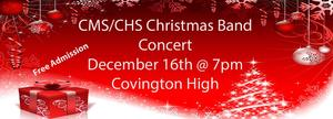 CHS/CMS Christmas Band Concert 2019 December 16 7pm at CHS Gym