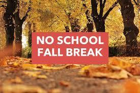 Fall Break- No School - October 7th - 11th Featured Photo
