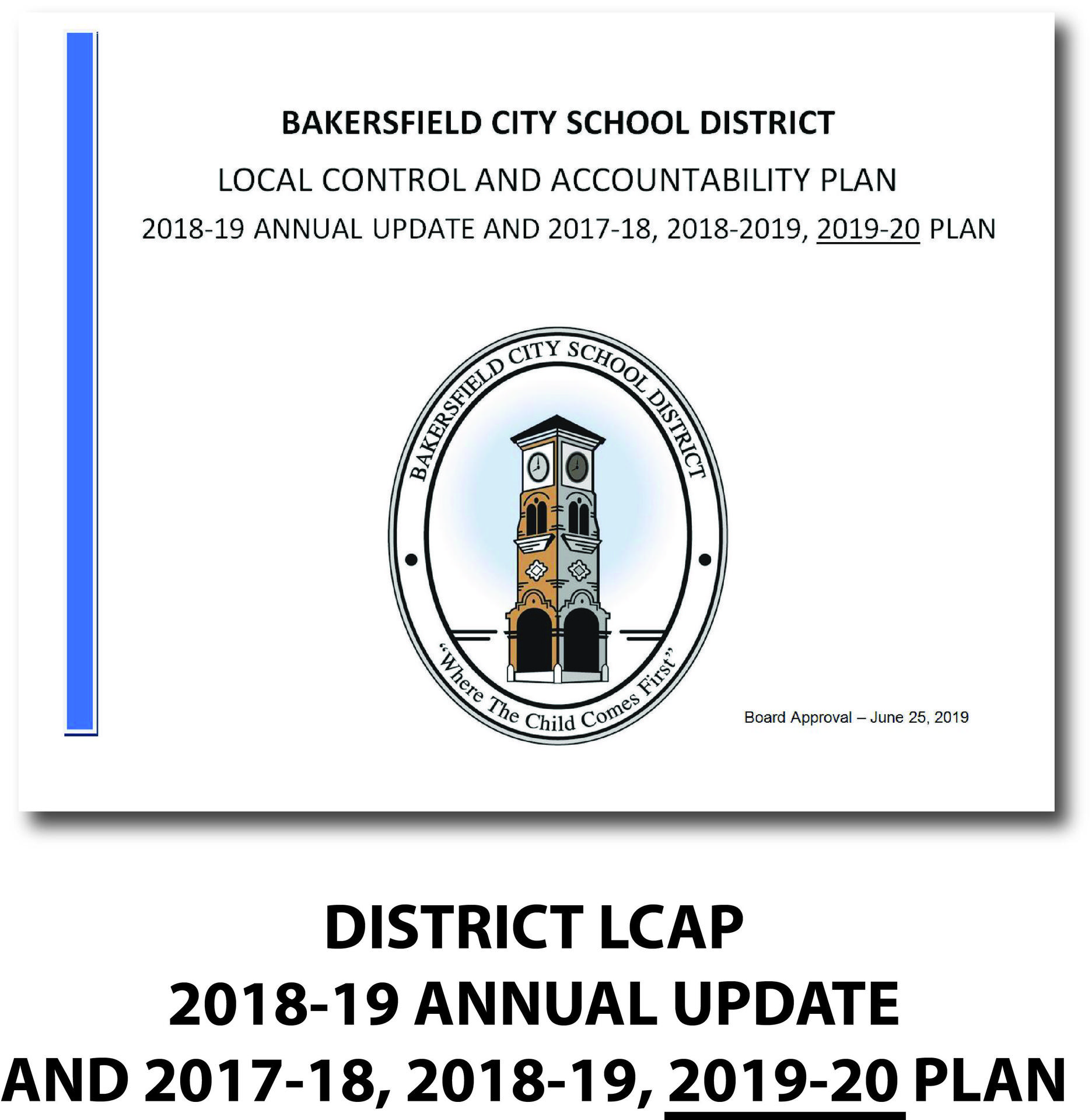 LCAP 2018-19 Annual Update and 2017-18 2018-19 2019-20 Plan