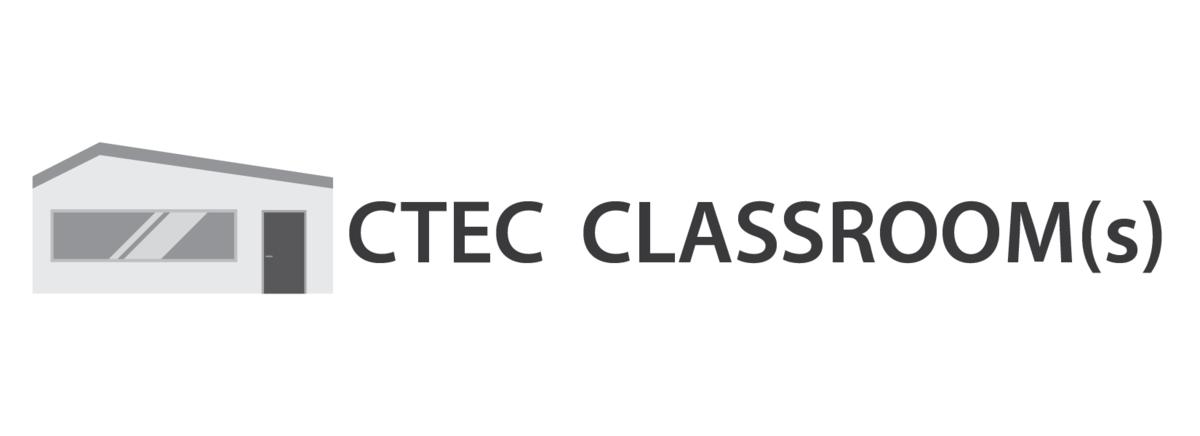 CTEC Classrooms