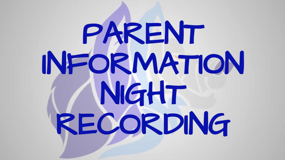 Parent Information Night Recording