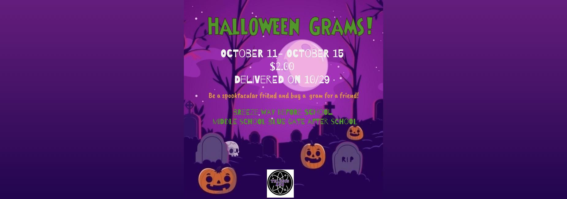 Spooky flyer announcing the sale of Halloween Grams!