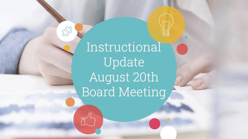 Instructional Update, Aug. 20 meeting
