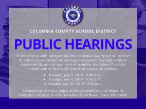 In accordance with Georgia Law, the CCSD BOE will be hosting three public hearings to allow concerend citizens to comment on whether the district's millage rate of 18.3 mills should be subject to rollback.