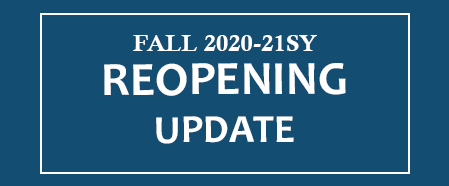 Fall 2020-21SY Reopening Update