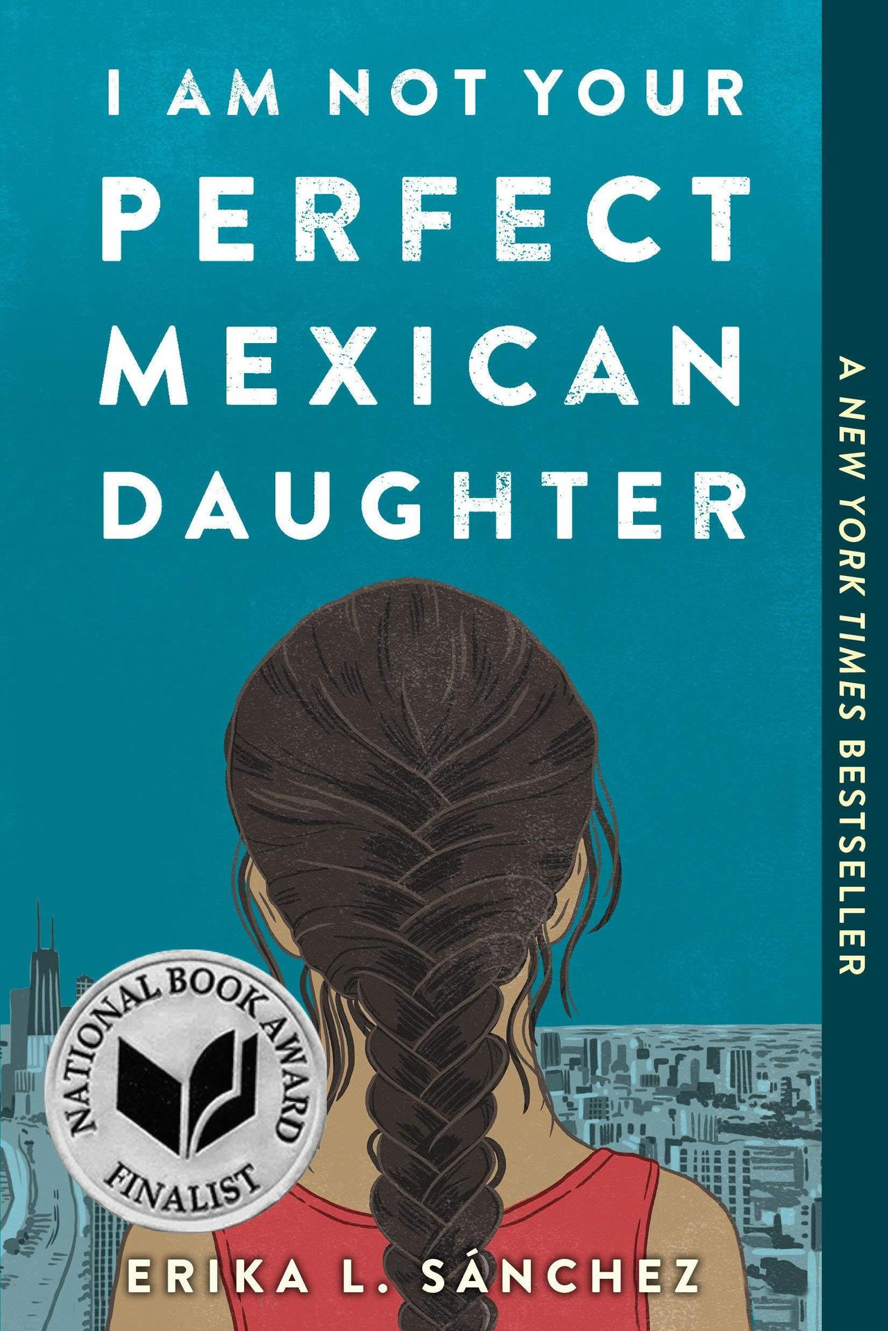 I'm  Not Your Perfect Mexican Daughter