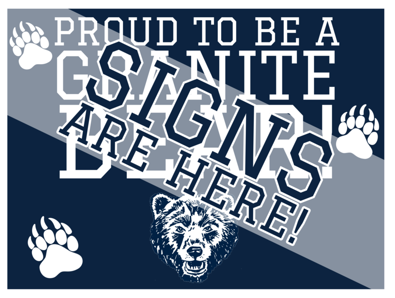Proud to be a Granite Bear Sign
