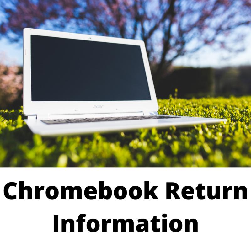 CHROMEBOOK /IPAD RETURN PROCEDURES AND SCHEDULE Featured Photo