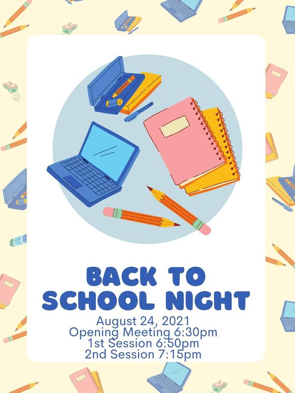 Back to school night 8-24 at 6:30 pm