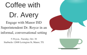 Coffee with Dr. Avery Event Tuesday Oct. 30