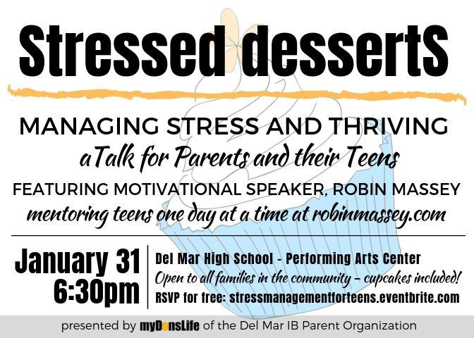 Image of English flyer for Stressed dessertS parent ed talk on January 31, 2019