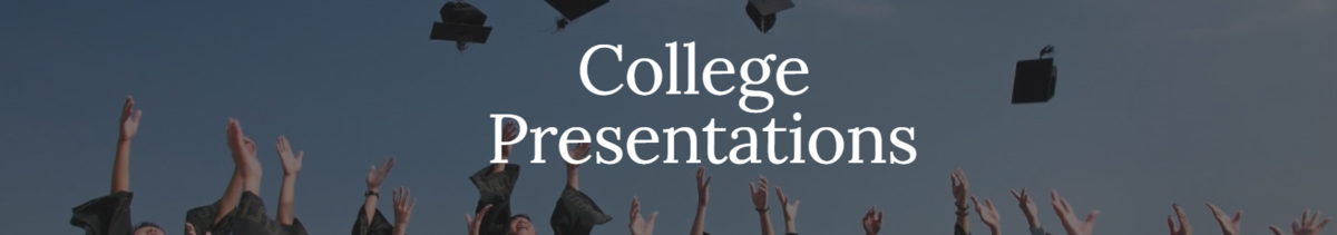 College Presentations