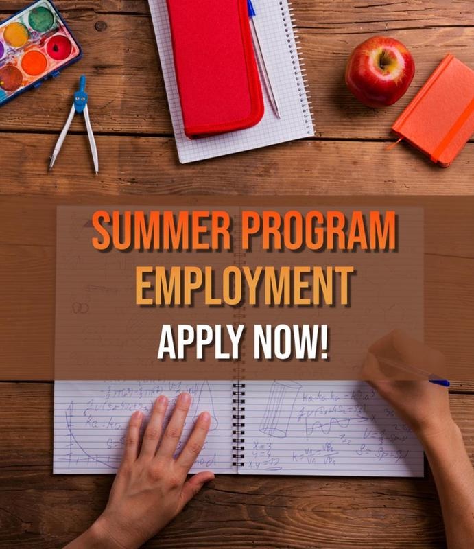 summer program employment apply now!
