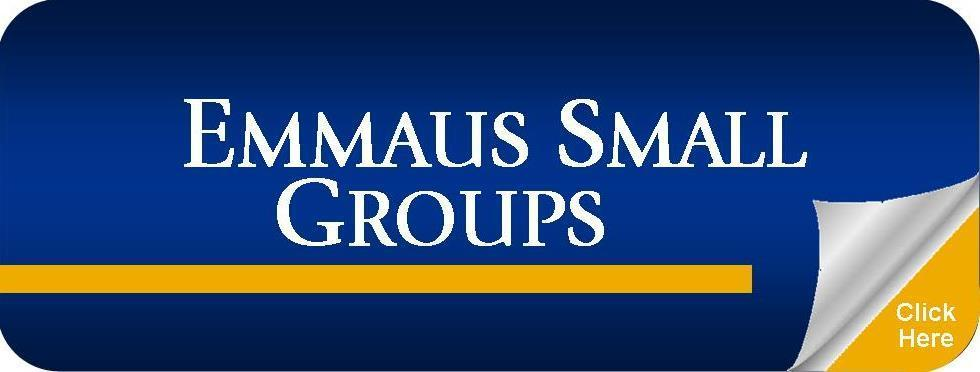 Emmaus Small Groups