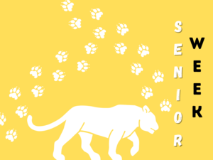 Cover title that says senior week with a panther and pawprints
